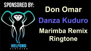 Don Omar - Danza Kuduro Marimba Ringtone and Alert