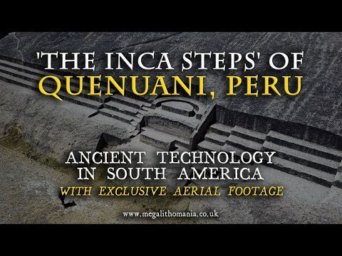 'The Inca Steps' of Quenuani, Peru: Ancient Technology in South America - Exclusive Aerial Footage