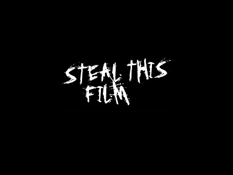 Steal This Film   Pirate Bay documentary