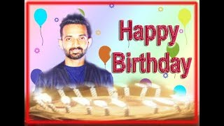 Indian Cricketer Ajinkya Rahane Birthday WhatsApp status for Birthday Boy