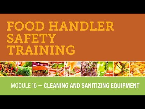 Module 16 — Cleaning And Sanitizing Equipment