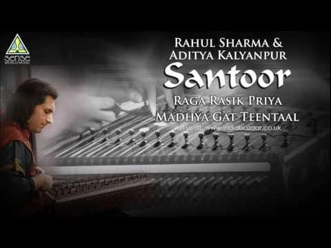 Rahul Sharma & Aditya Kalyanpur | Raag Rasik Priya: Madhya Gat Teentaal | Live at Saptak Festival Mp3