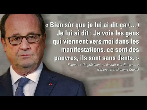 "Comment Hollande a justifié l'expression des ""sans dent"" à Davet et Lhomme - YouTube"