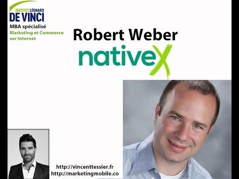 Interview Robert Webert CEO & co-founder NativeX