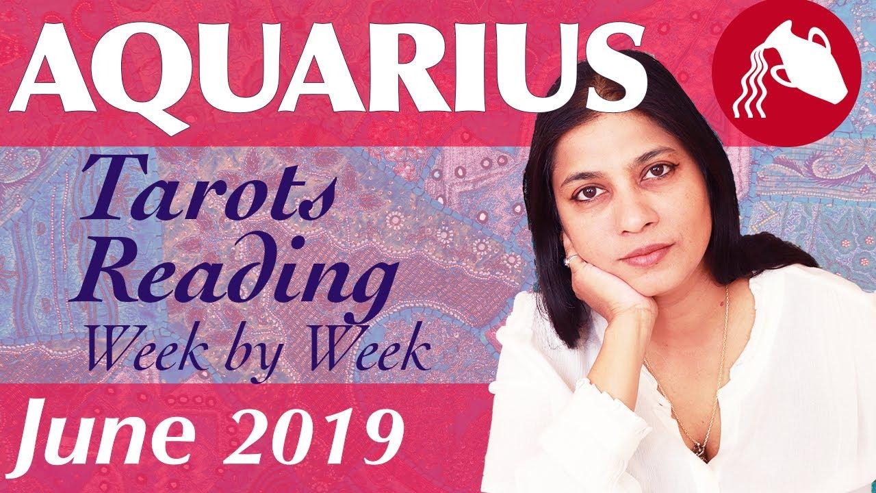 AQUARIUS June 2019 Tarot reading forecast