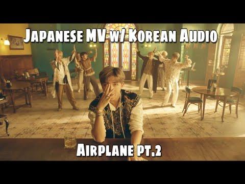Free Download Bts (방탄소년단) 'airplane Pt.2' Mv (japanese Mv, Korean Audio) Mp3 dan Mp4