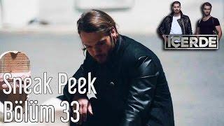 İçerde 33. Bölüm - Sneak Peek