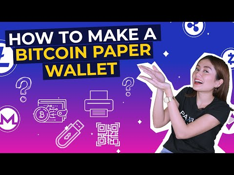 How To Make A Bitcoin Paper Wallet