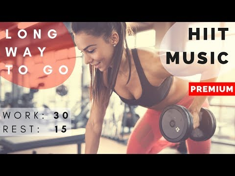 Best HIIT Workout Music 2018 | HIIT MUSIC 30/15 | 20 rounds | 2018 Mix