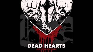 Dead Hearts - Ugly Town