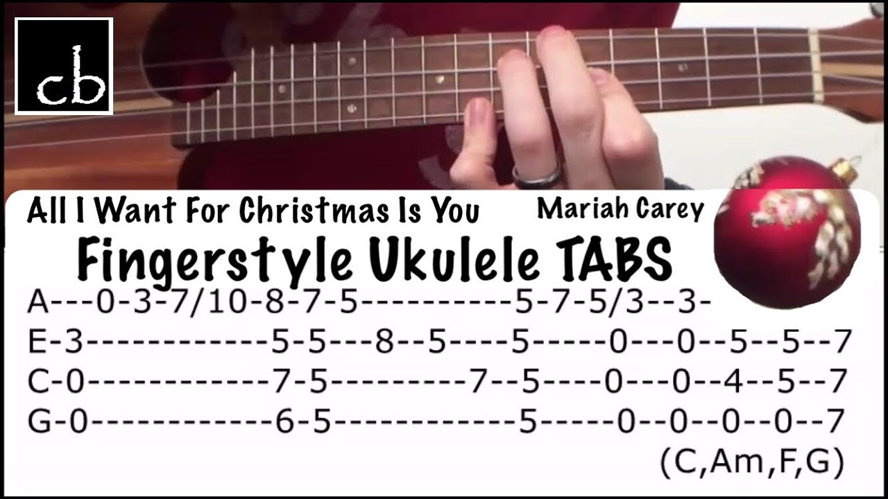 All i want for christmas is you fingerstyle ukulele tutorial all i want for christmas is you fingerstyle ukulele tutorial mariah carey hexwebz Images