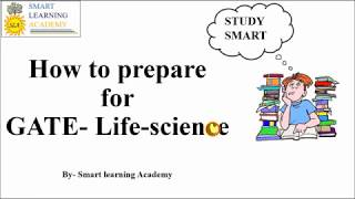 How to Prepare for GATE- Life science || Syllabus Analysis