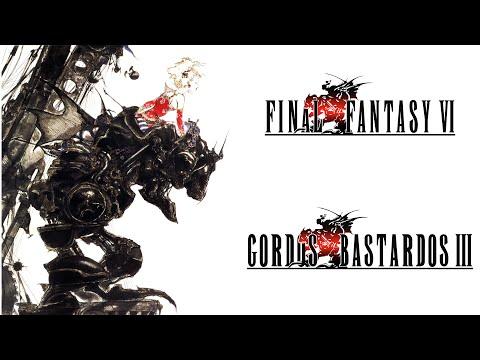 Reseña Final Fantasy VI | 3 Gordos Bastardos