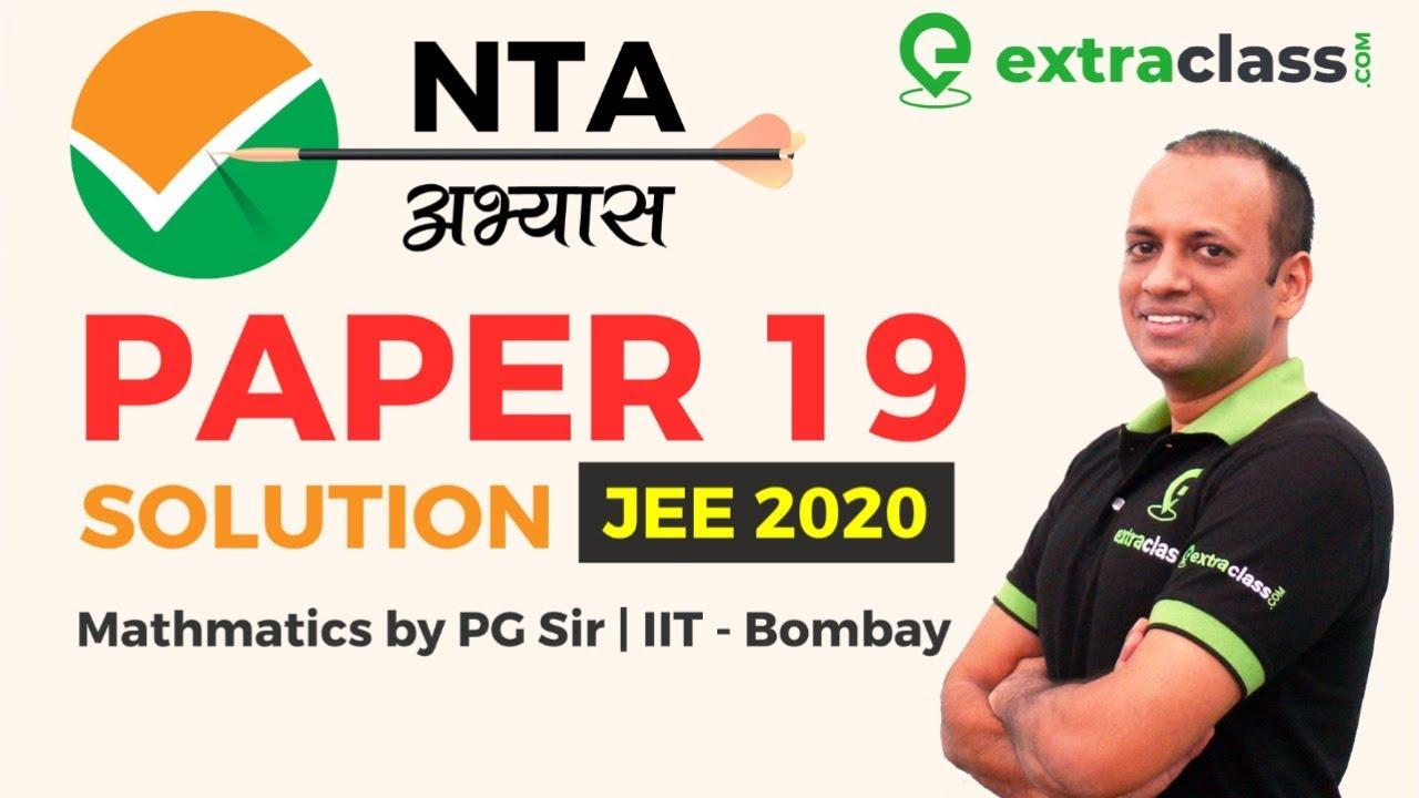 NTA Abhyas App Solutions Maths Paper 19 | NTA Mock Test 19 JEE Solutions | Jee Mains 2020 | PG SIR