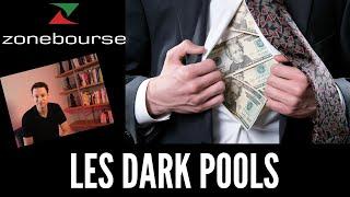 Tout Savoir Sur Les Dark Pools