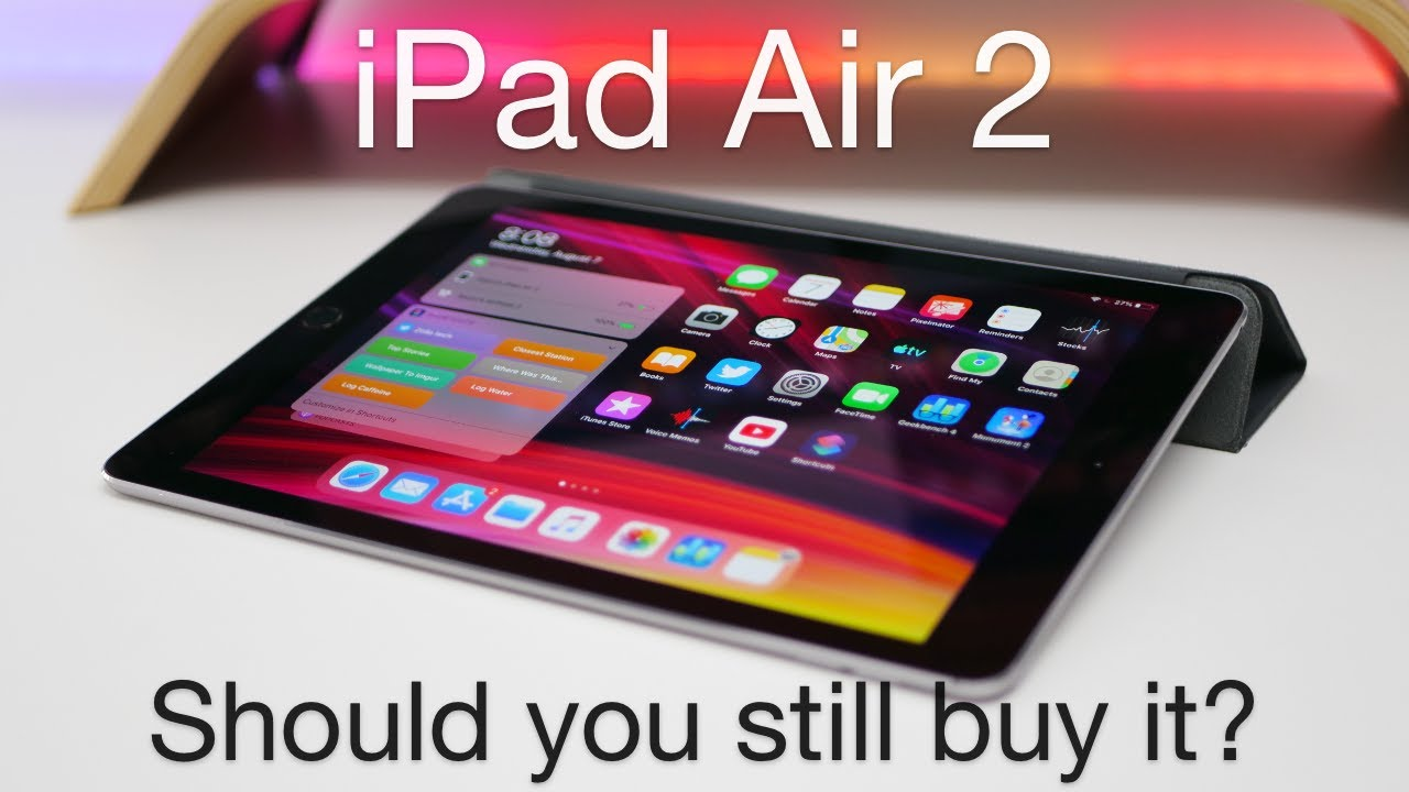 Ipad Pro Review 2020.Ipad Air 2 Should You Still Buy It In 2019 And 2020