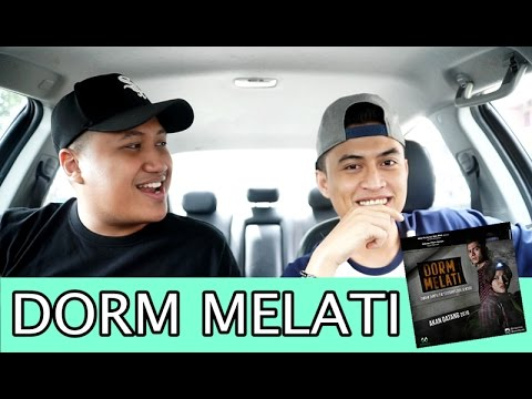 DORM MELATI! (ft. Aizat Hassan)