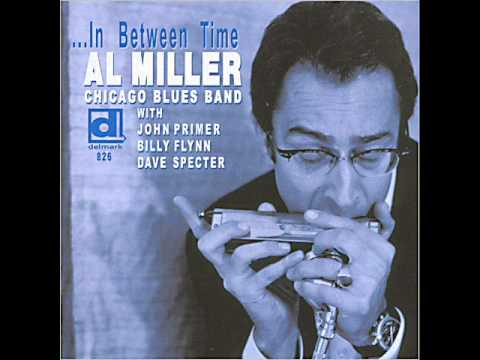 Al Miller Chicago Blues Band - In Between Time (2012)