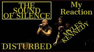 REACTION Disturbed - The Sound Of Silence Live in Houston With Myles Kennedy REACTION