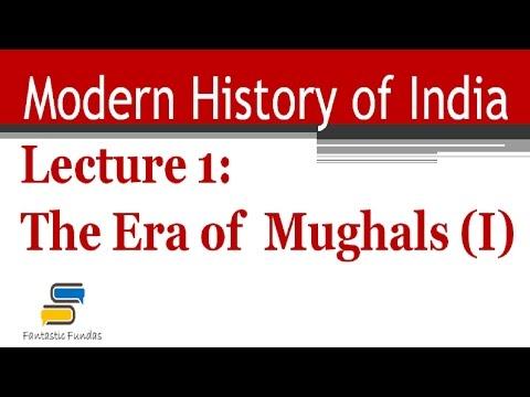 Lec 1 - The Mughal Era (I) with Fantastic Fundas | Modern History