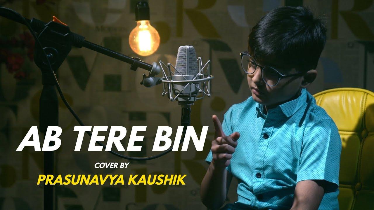 Ab Tere Bin | cover by Prasunavya Kaushik | Sing Dil Se | Aashiqui | Anu Agarwal, Rahul Roy