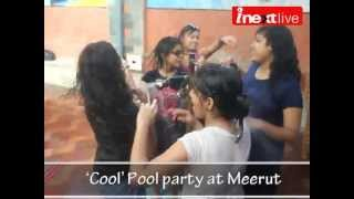 'Cool' Pool party at Meerut