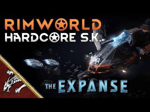 Rimworld Ep1 A New Hope! Hardcore SK Rocinante Retreat