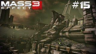 MASS EFFECT 3 | Die alte Stadt der Kroganer #15 [Deutsch/HD]