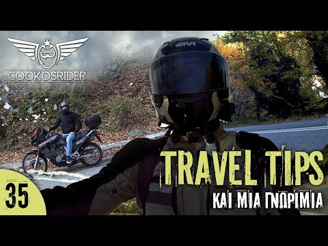 Travel Tips και μία γνωριμία...  (Cookosrider motovlogger gives Travel tips and travels to Steni)