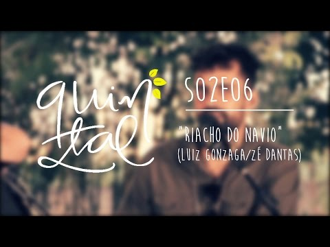 Quintal Os Gonzagas - S02E06 - Part. Flávio José - Riacho do Navio