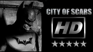 BATMAN CITY OF SCARS HD