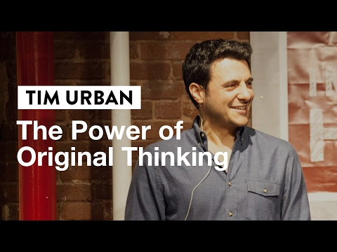 How to Unlock The Power of Original Thinking | Tim Urban, Creator of Wait But Why
