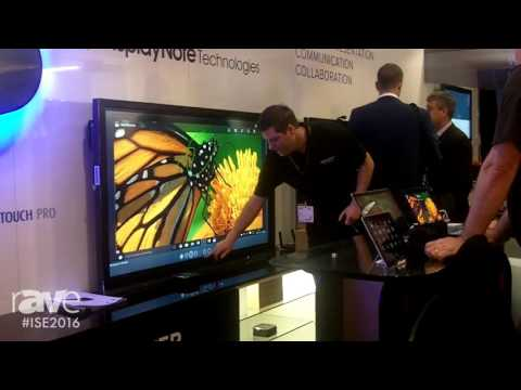 ISE 2016: DisplayNote Technologies Showcases Montage Wireless Solution