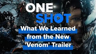What We Learned from the New Venom Trailer - One Shot