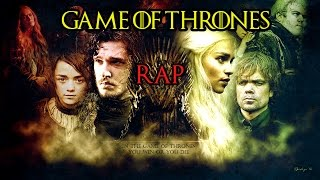 GAME OF THRONES RAP
