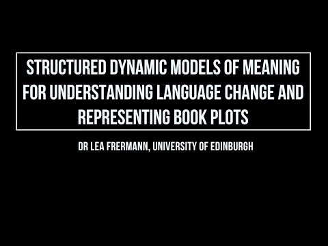 structured-dynamic-models-of-meaning-for-understanding-language-change-and-representing-book-plots