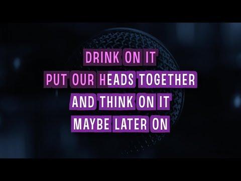 Drink On It Karaoke Version by Blake Shelton (Video with Lyrics)