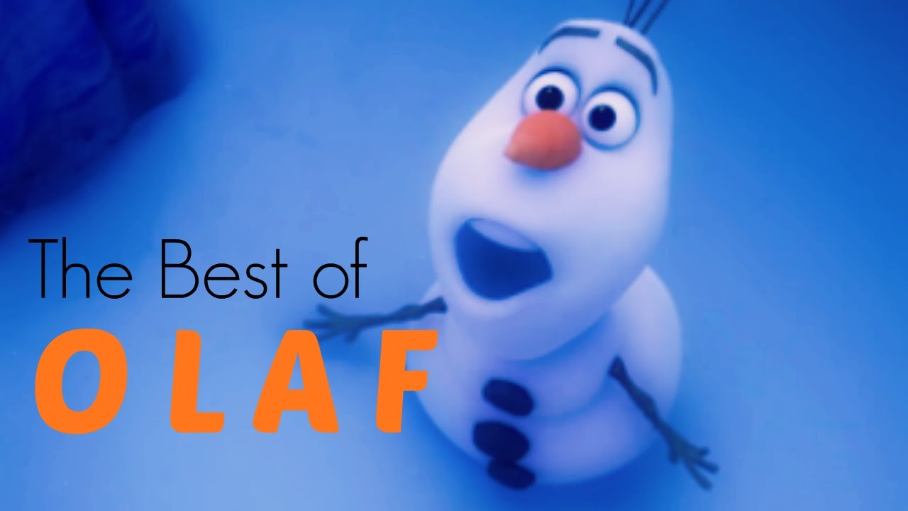 The Best Moments Of Olaf (Frozen)   YouTube