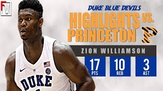 Zion WIlliamson Duke vs Princeton - Highlights | 12.18.18 | 17 Pts, 10 Rebs, 3 Assist