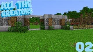 All The Creators :: E02 - Home Sweet Home!