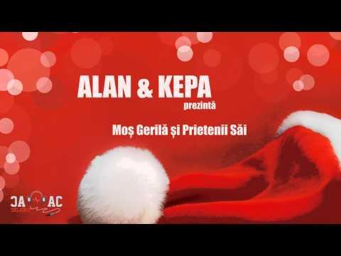 ALAN & KEPA - Mos Gerila si prietenii sai