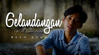 GELANDANGAN Cipt. H. Rhoma Irama by REVO RAMON || Cover Video Subtitle