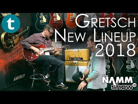 NAMM 2018   NEW Gretsch Guitars for 2018   Demo