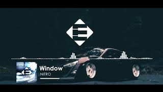 Window - Nitro (Original Mix)