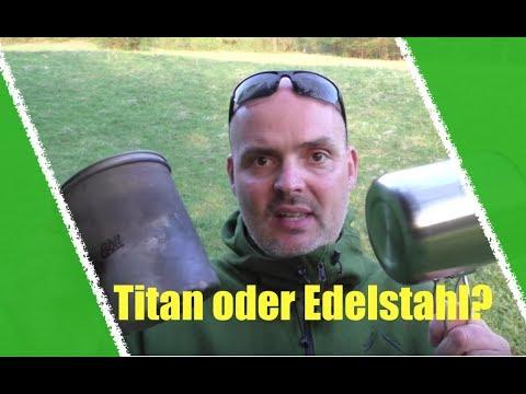 Titan oder Edelstahl - Outdoor Geschirr?