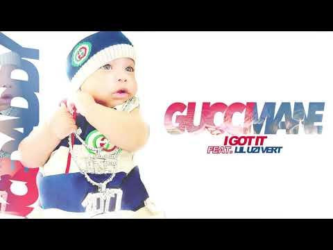 Gucci Mane – I Got It feat. Lil Uzi Vert