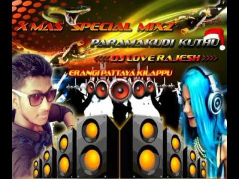 Dj Love Rajesh - Mayillattam oyilattam Remixx ( X- Mas Special Mix )
