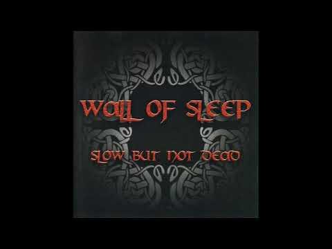 WALL OF SLEEP - The Very Same
