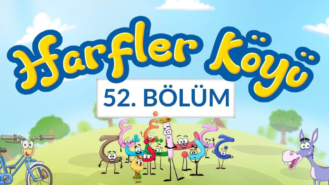 Harfler Köyü - 52.Bölüm