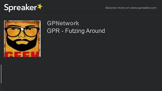 GPR – Futzing Around